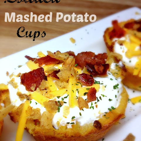 Loaded Mashed Potato Cups
