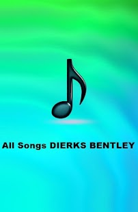 All Songs DIERKS BENTLEY - screenshot