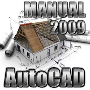 Learn AutoCAD 2009 Manual