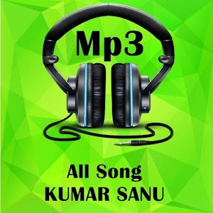 All Songs KUMAR SANU