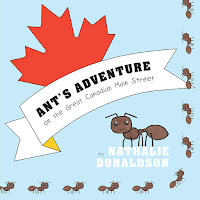 Ant's Adventure on the Great Canadian Main Street