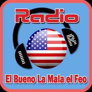 El Bueno la Mala y el Feo Free Radio For PC (Windows & MAC)