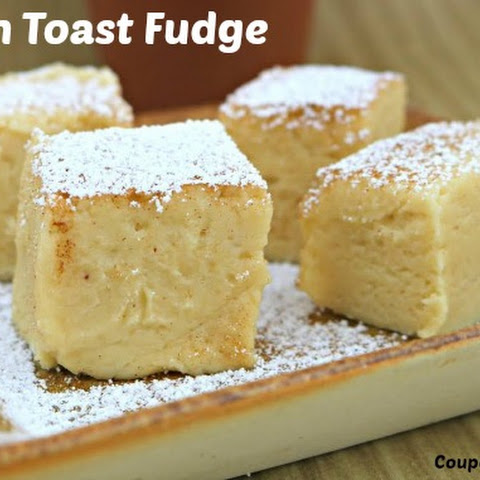 French Toast Fudge