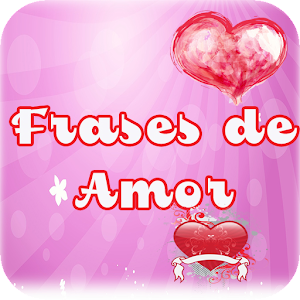 Download Frases de Amor For PC Windows and Mac