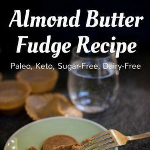 Almond Butter Fudge Recipe [Paleo, Keto, Sugar-Free, Dairy-Free]