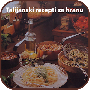 Download Talijanski recepti za hranu For PC Windows and Mac