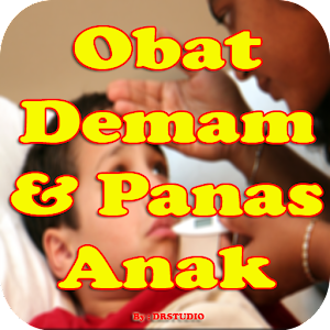 Download Obat Demam dan Penurun Panas Anak Paling Ampuh For PC Windows and Mac