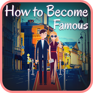 Download How To Become Famous For PC Windows and Mac