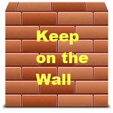 Keep on the Wall