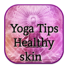Yoga Tips Healthy skin