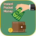 Instant Pocket Money APK