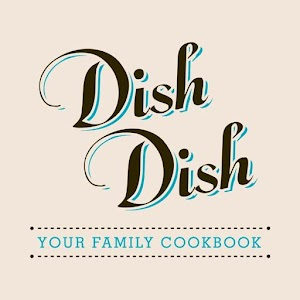 DishDish Recipes, Grocery List, and Cookbook For PC / Windows 7/8/10 / Mac – Free Download