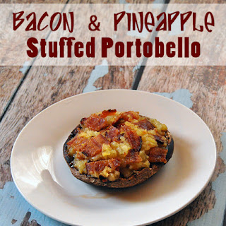 Bacon & Pineapple Stuffed Portobello Mushroom