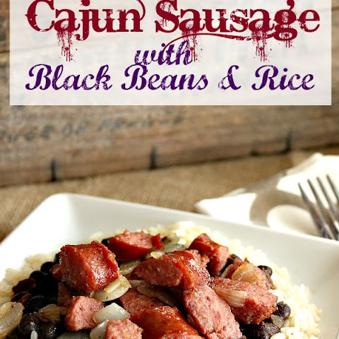 Cajun Sausage with Black Beans and Rice