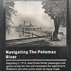 Navigating The Potomac RiverBeginning in 1815, steamboats ferried passengers and goods across the river and connected the waterfront to Richmond and other points south via Aquia Creek. Today's ...
