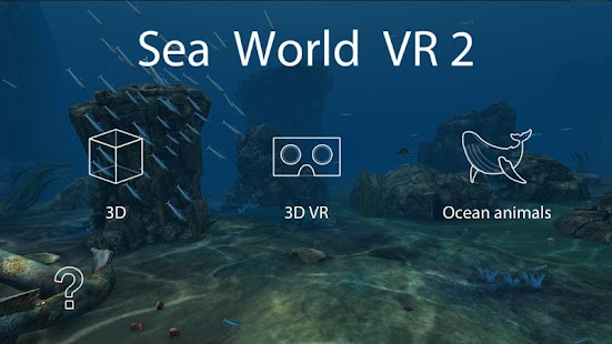 Sea World VR2 screenshot for Android