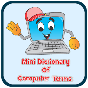 Download Mini Dictionary Of Computer Terms For PC Windows and Mac