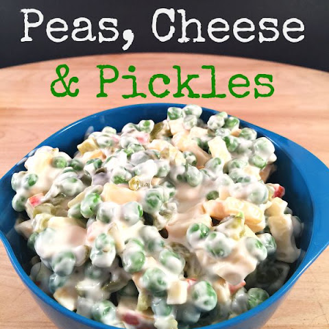 Peas, Cheese and Pickles