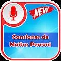 Maitre Perroni de Canciones APK for Ubuntu