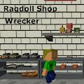 Ragdoll Shop Wrecker