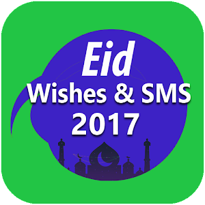 Eid Mubarak SMS & Wishes 2017 for PC-Windows 7,8,10 and Mac