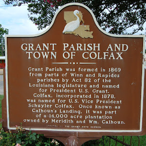 Grant Parish was formed in 1869 from parts of Winn and Rapides parishes by Act 82 of the Louisiana legislature and named for President U.S. Grant. Colfax, incorporated in 1878, was named for Vice ...