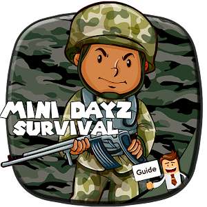 guide of mini dayz survival game