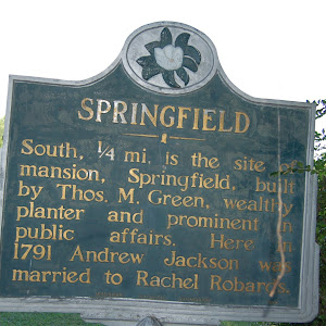 South, ¼ mi. is the site of mansion, Springfield, built by Thos. M. Green, wealthy planter and prominent in public affairs. Here in 1791 Andrew Jackson was married to Rachel Robards.