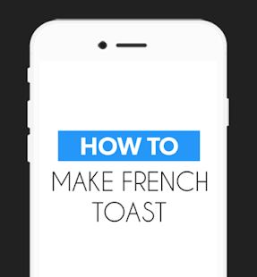 How to Make French Toast Easy - screenshot