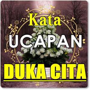 Download KATA UCAPAN BERDUKA CITA TERBARU LENGKAP For PC Windows and Mac