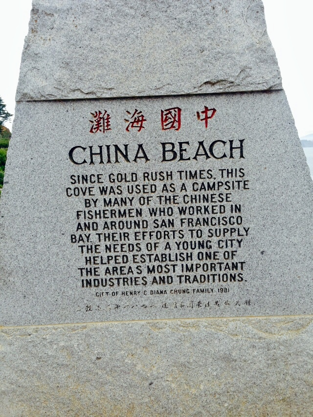 CHINA BEACH  SINCE GOLD RUSH TIMES, THIS  COVE WAS USED AS A CAMPSITE  BY MANY OF THE CHINESE  FISHERMEN WHO WORKED IN  AND AROUND SAN FRANCISCO  BAY. THEIR EFFORTS TO SUPPLY  THE NEEDS OF A YOUNG ...