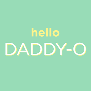 Hello Daddy-O For PC / Windows 7/8/10 / Mac – Free Download