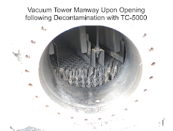 vacuum tower manway upon opening following decontamination with tc-5000