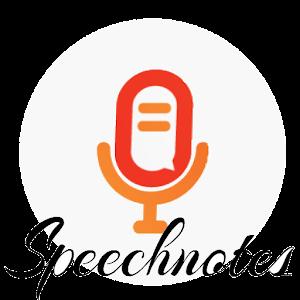 Speechnotes - Speech To Text For PC (Windows & MAC)