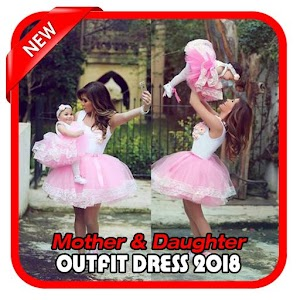 Download Mother & Daughter Outfit Dress For PC Windows and Mac