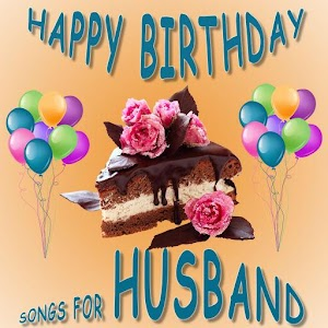 Happy Birthday Songs For Husband For PC