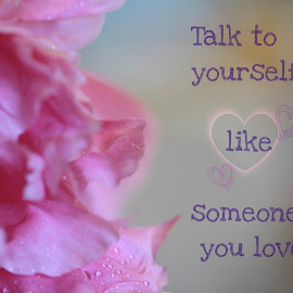 Love Yourself by Tammy Drombolis - Typography Captioned Photos ( love, self care, pink, love yourself, peony, self love )