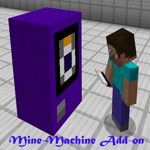 Mine-Machine Add-on