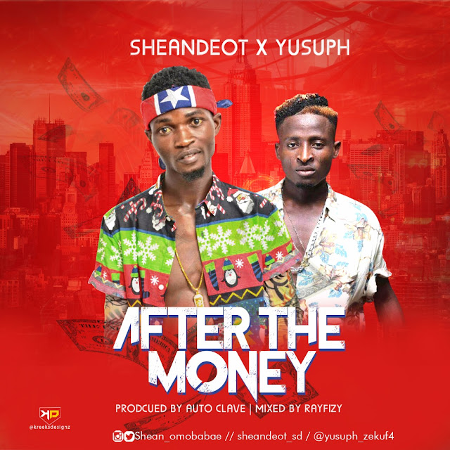 MUSIC: Sheandeot Ft. Yusuph - After The Money (A.T.M)