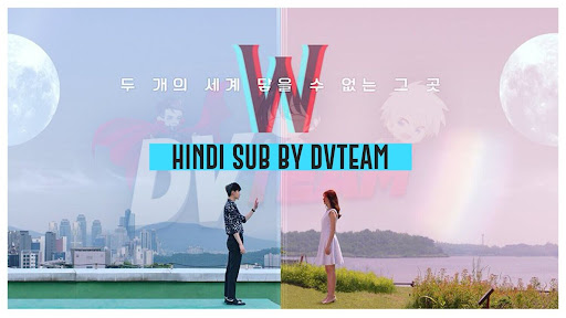 W The Two Worlds Hindi Subbed