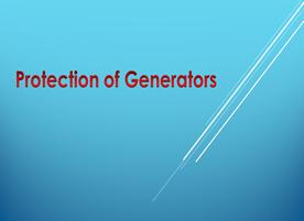 protection of Generators