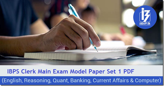 IBPS Clerk 2016 Main Exam Model Question paper 1 PDF