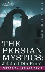 Cover of Frederick Hadland Davis's Book The Persian Mystics Jalaluddin Rumi