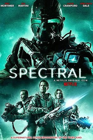 Poster Of Hollywood Film Watch Online Spectral 2016 Full Movie Download Free Watch Online 300MB