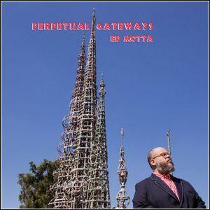 Baixar Ed Motta – Perpetual Gateways (2016)