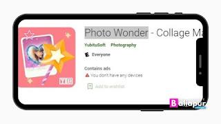 Photo Wonder App फोटो एडिटिंग ऐप डाउनलोड