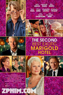 Khách Sạn Hoa Cúc Vàng Nhiệt Đới - The Second Best Exotic Marigold Hotel (2015) Poster