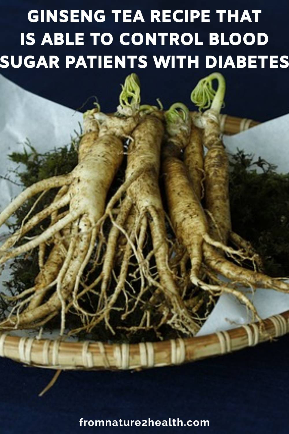 Ginseng Tea Recipe That Is Able To Control Blood Sugar Patients With Diabetes
