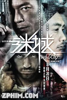 Mê Thành - Wild City (2015) Poster