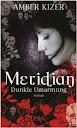 Meridian - Dunkle Umarmung